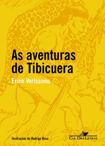 A primeira obra literária a ser discutida no Projeto Bibliós será As aventuras de Tibicuera, de Erico Verissimo  |  Imagem: Reprodução www.compa